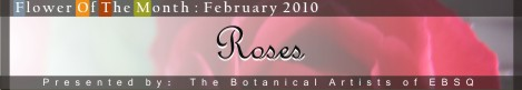 Banner for Flower of the Month: Roses '10 art show