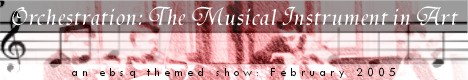 Banner for Orchestration: The Musical Instrument in Art art show