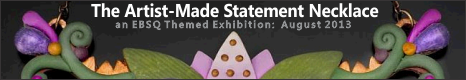 Banner for The Artist-Made Statement Necklace art show