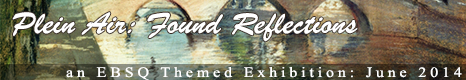 Banner for Plein Air: Found Reflections art show