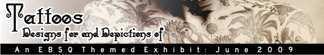 Banner for Tattoos: Designs for and Depictions of art show