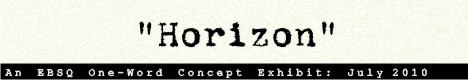 Banner for One-Word Concept: Horizon art show