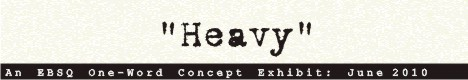 Banner for One-Word Concept: Heavy art show