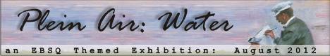 Banner for Plein Air: Water art show