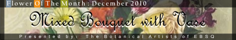Banner for Flower of the Month: Mixed Bouquet with Vase art show