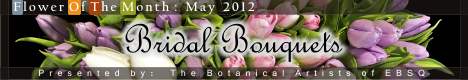 Banner for Flower of the Month: Bridal Bouquets art show