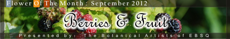 Banner for Flower of the Month: Berries & Fruit art show