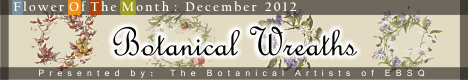Banner for Flower of the Month: Botanical Wreaths art show