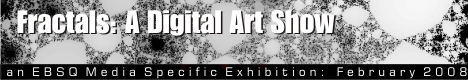 Banner for Fractals: A Digital Art Show art show