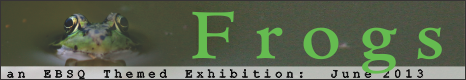 Banner for Frogs art show