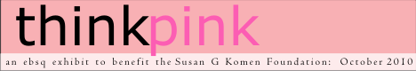 Banner for Think Pink 2010 art show