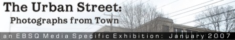 Banner for The Urban Street: Photographs from Town art show